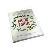 Nutri Books Moodtopia: Tame Your Moods, De-Stress, & Find Balance Using Herbal Remedies, Aromatherapy, & More by Sara Chana Silverstein Book