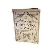 Watkins Publishing Play The Forest School Way: Woodland Games & Crafts for Adventurous Kids Gift Books