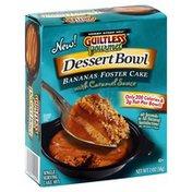 Guiltless Grmt Dessert Bowl, Bananas Foster Cake