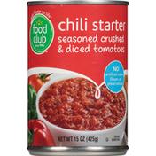 Food Club Chili Starter Seasoned Crushed & Diced Tomatoes