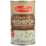 Our Family Cream Of Mushroom Condensed Soup