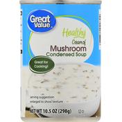 Great Value Condensed Soup, Healthy, Cream of Mushroom