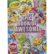 Crayola Coloring Book, Epic Book of Awesome
