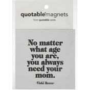 Quotable Magnets, No Matter Age