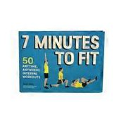 Chronicle Books 7 Minutes to Fit 50 Anytime, Anywhere Interval Workouts Paperback