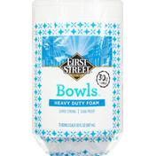 First Street Bowls, Heavy Duty Foam, 30 Ounce