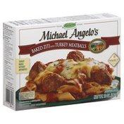 Michael Angelo's Baked Zitta With Turkey Meat Balls