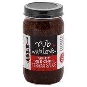 Rub With Love Teriyaki Sauce, Spicy Red Chili