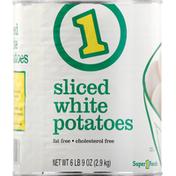 1 Potatoes, White, Sliced