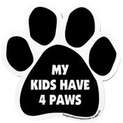 Imagine This My Kids Have 4 Paws Car Magnet