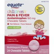 Equate Pain & Fever, Children's, Chewable Tablets, Bubblegum Flavor
