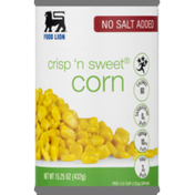 Food Lion Corn, No Salt Added, Crisp 'n Sweet, Can