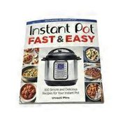 Houghton Mifflin Harcourt Instant Pot Fast & Easy: 100 Simple & Delicious Recipes for Your Instant Pot Paperback