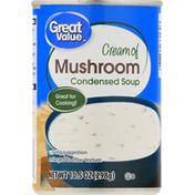 Great Value Condensed Soup, Cream of Mushroom