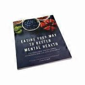 Nutri Books Eating Your Way to Better Mental Health Book