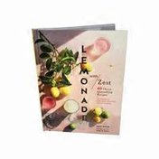 Chronicle Books Lemonade With Zest 40 Thirst-Quenching Recipes Hardcover Book