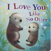 I Love You Like No Otter Book