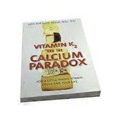 Nutri Books Vitamin K2 & The Calcium Paradox