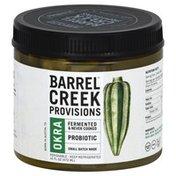 Barrel Creek Provisions Okra