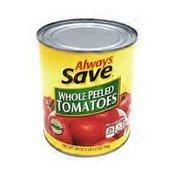 Always Save Whole Peeled Tomatoes
