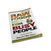 Jordan Maerin Raw Foods For Busy People Expanded 5th Anniversary Edition Paperback