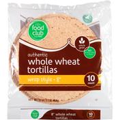 Food Club Tortillas, Whole Wheat, Wrap Style, 8 Inch