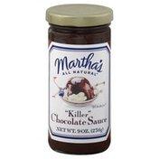 Marthas Chocolate Sauce, Killer