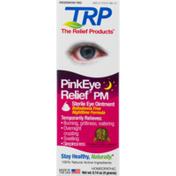 Trp Sterile Eye Ointment PinkEye Relief PM