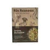 Artisan Du Six Seasons A New Way with Vegetables Cookbook