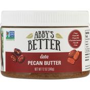 Abby's Better Pecan Butter, Date