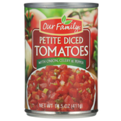 Our Family Petite Diced Tomatoes With Onion, Celery & Pepper