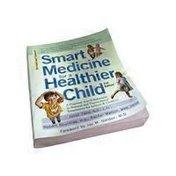 Nutri Books Smart Medicine for a Healthier Child Book