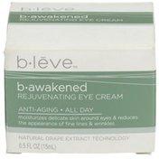 B-leve B-awakened Rejuvenating Eye Cream