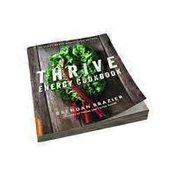 Nutri Books Thrive Energy Cookbook: 150 Functional Plant-Based Whole Food Recipes