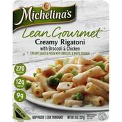 Michelina's Creamy Rigatoni, with Broccoli & Chicken