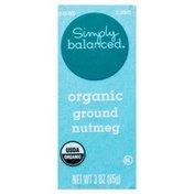 Simply Balanced Nutmeg, Organic, Ground