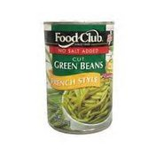Food Club No Salt Added French Style Green Beans