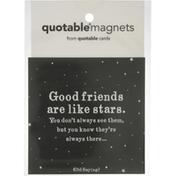 Quotable Magnets, Friends