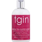 Tgin Leave-In Conditioner, Green Tea Super Moist