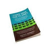 Nutri Books Cows Save The Planet: And Other Improbable Ways Of Restoring Soil To Heal The Earth Paperback