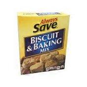 Always Save Biscuit & Baking Mix