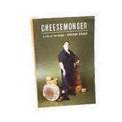 Random House Cheesemonger: A Life On The Wedge, book