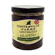 Centerville Farms Jalapeño Jam With Humboldt Honey