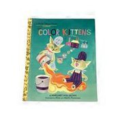 A Little Golden Book The Color Kitten Hardcover Book