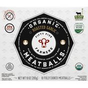 Fifty Five Farmers Meatballs, Organic, Roasted Garlic