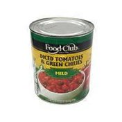 Food Club Mild Diced Tomatoes With Green Chili