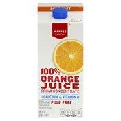 Market Pantry 100% Juice, Orange, With Calcium & Vitamin D, Pulp Free