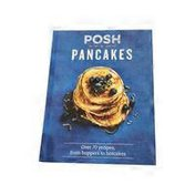 Quadrille Publishing Posh Pancakes: Over 70 Recipes From Hoppers To Hotcakes Hardcover Book