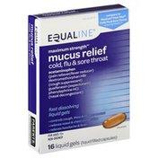 Equaline Mucus Relief, Cold, Flu & Sore Throat, Maximum Strength, Liquid Gels