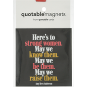 Quotable Magnets, Strong Women